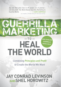 Guerrilla Marketing to Heal the World front cover